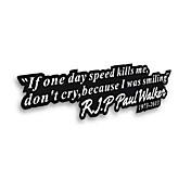 일일 속도가 사망하는 경우 나 폴 워커 자동차 창 범퍼 비닐 데칼 스티커를 벗겨