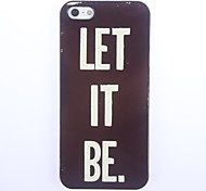 Let It Be Design Aluminium Hard Case for iPhone 5/5S