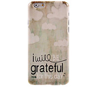 Grateful for This Day Design Soft Case for iPhone 6