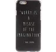 Don't Worry Design Hard Case for iPhone 6