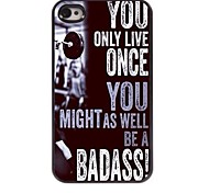 You Only Live Once Design Aluminum Case for iPhone 4/4S