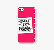 Make Today Pattern PC  phone case Back Cover Case for iPhone4/4S