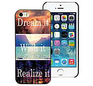 Dream it and Wish it, Realize it Design Aluminum Hard Case for iPhone 5C