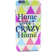 Sweet Home Crazy Home Pattern Hard Case Cover for iPhone 6 Plus