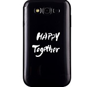 Happy together Pattern TPU Phone Case for Galaxy Grand Neo/Galaxy Grand Prime/Galaxy Core Prime
